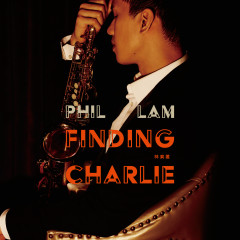 Finding Charlie - Phil Lam