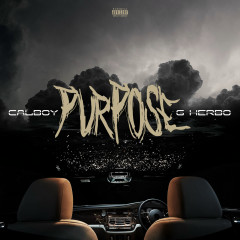 Purpose - Calboy, G Herbo