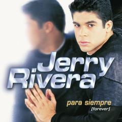 Para Siempre (Forever) - Jerry Rivera