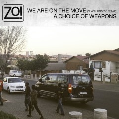 We Are On The Move (Black Coffee Remix) / A Choice Of Weapons
