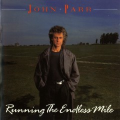 Running The Endless Mile - John Parr