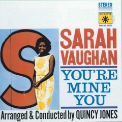 You're Mine You - Sarah Vaughan