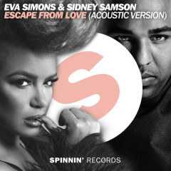 Escape From Love (Acoustic Version) - Eva Simons, Sidney Samson