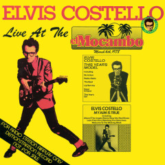 Live At The El Mocambo - Elvis Costello & The Attractions