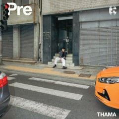 Pre (EP) - THAMA