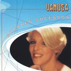 Grandes Sucessos - Vanusa - Vanusa