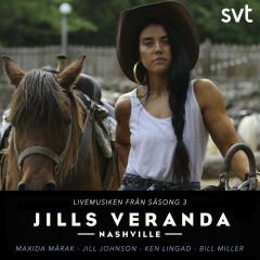 Jills Veranda (Livemusiken från Säsong 3) - Maxida Marak, Jill Johnson