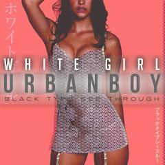 White Girl - Benini
