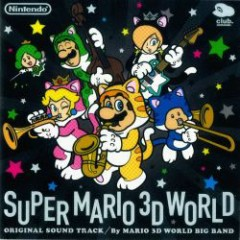 SUPER MARIO 3D WORLD ORIGINAL SOUND TRACK CD1