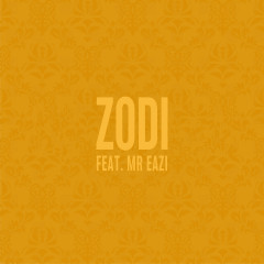 Zodi - Jidenna, Mr Eazi