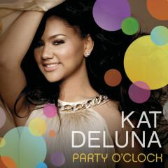 Party O' Clock - Kat Deluna