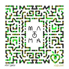 Find Love (feat. DBoy) - Matoma, Dboy