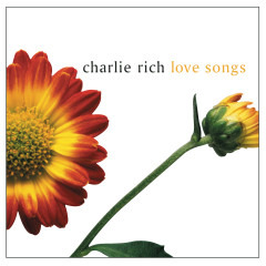 Love Songs - Charlie Rich
