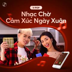 Nhạc Chờ Cảm Xúc Ngày Xuân - Various Artists