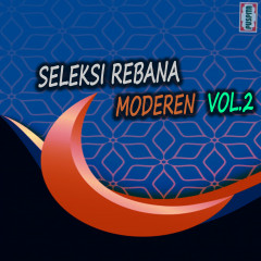 Seleksi Rebana Moderen, Vol. 2 - Various Artists