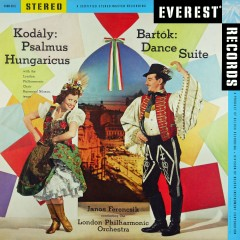 Kodály: Psalmus Hungaricus - Bartók: Dance Suite (Transferred from the Original Everest Records Master Tapes) - London Philharmonic Orchestra, Janos Ferencsik