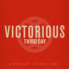 Victorious (Radio Version) - Third Day