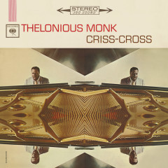 Criss-Cross (Expanded Edition) - Thelonious Monk