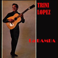 La Bamba - Trini Lopez