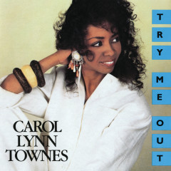 Try Me Out - Carol Lynn Townes