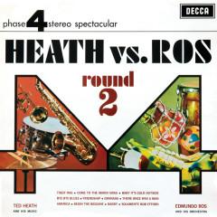 Heath Vs Ros (Round 2) - Ted Heath & His Music, Edmundo Ros & His Orchestra