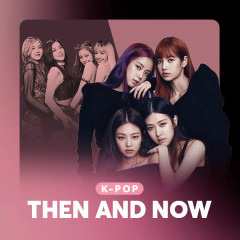 K-Pop Then And Now