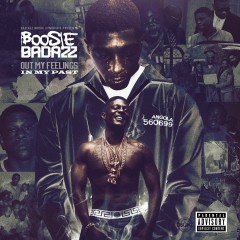Out My Feelings In My Past - Boosie Badazz