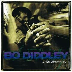 A Man Amongst Men - Bo Diddley