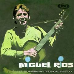 La guitarra - Miguel Rios