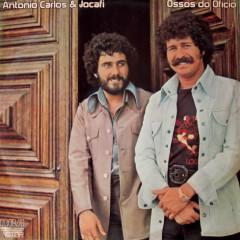 Ossos do Ofício - Antonio Carlos & Jocafi