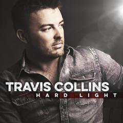 Hard Light - Travis Collins