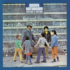 Everything Is Everything - Donny Hathaway