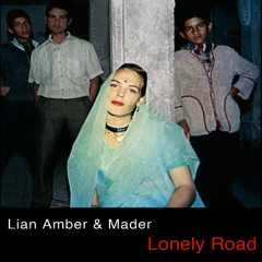 Lonely Road - Lian Amber, Mader