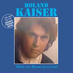Nicht eine Stunde tut mir leid - Roland Kaiser