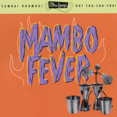 Ultra-Lounge / Mambo Fever  Volume Two - Various Artists