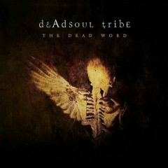 The Dead Word - Deadsoul Tribe