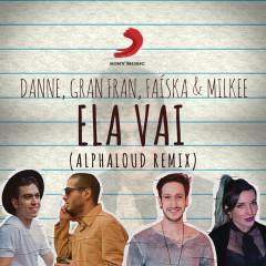 Ela Vai (Alphaloud Remix)