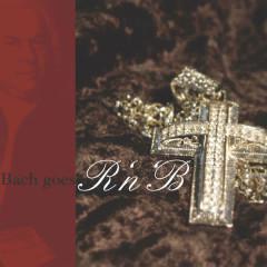 Bach Goes R'n'b - Various Artists