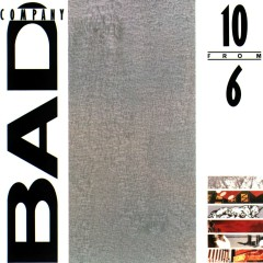 10 from 6 (2009 Remaster) - Bad Company