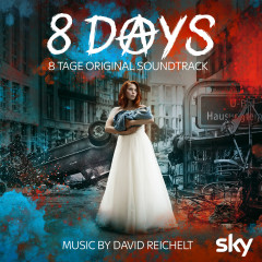 8 Tage - 8 Days (Original Soundtrack)