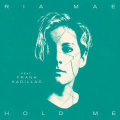Hold Me - Ria Mae, Frank Kadillac