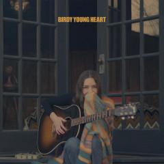 Young Heart - Birdy