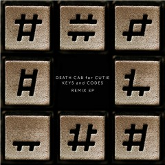 Keys and Codes Remix EP - Death Cab For Cutie