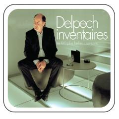 Delpech inventaires - les 100 plus belles chansons - Michel Delpech