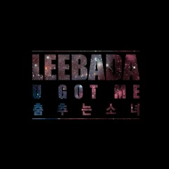 you got me - Leebada
