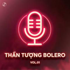 Thần Tượng Bolero Vol 1