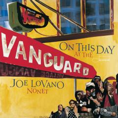 On This Day At The Vanguard - Joe Lovano
