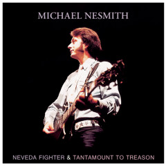 Nevada Fighter / Tantamount To Treason - Michael Nesmith