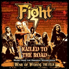 Nailed To The Road [Music From Original Film Soundtrack: War Of Words] - Fight