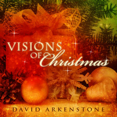 Visions Of Christmas - David Arkenstone